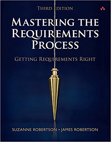 Mastering the Requirements Process—Third Edition Book